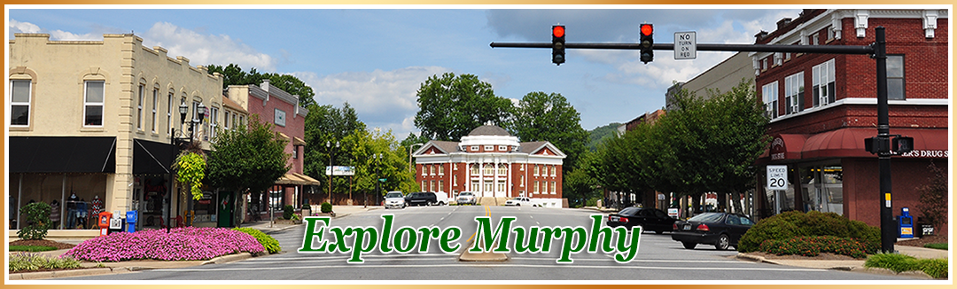 Explore Murphy North Carolina